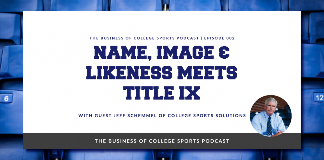 Jeff Schemmel on NIL and Title IX